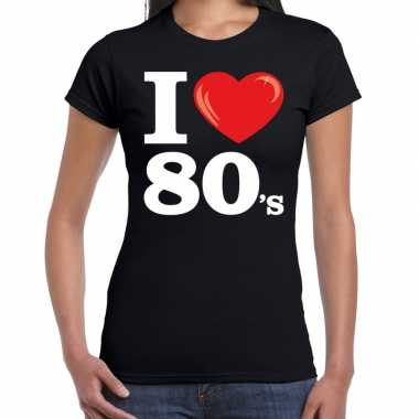 I love 80s / eighties t shirt zwart dames